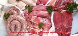 How to store meat safely and avoid any health risks